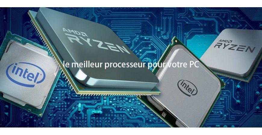 Quel processeur choisir en 2020?